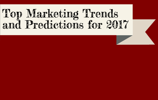 Top Marketing Trends and Predictions for 2017